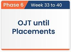 OJT Until Placements